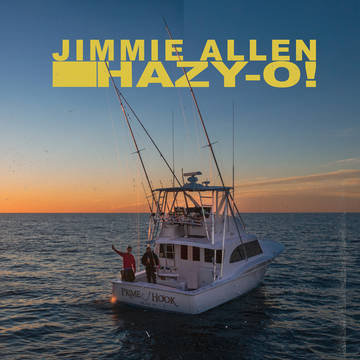 "Jimmie Allen ""Hazy-O!"""
