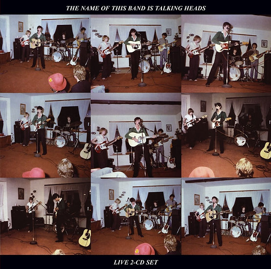 """Talking Heads """"The Name Of This Band Is Talking Heads"""""""