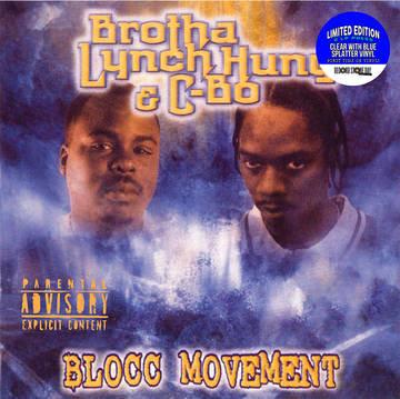 """Brotha Lynch Hung / C-Bo """"Blocc Movement"""""""