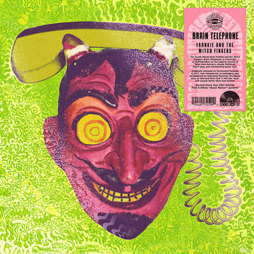 """Frankie & The Witch Fingers """"Brain Telephone"""""""