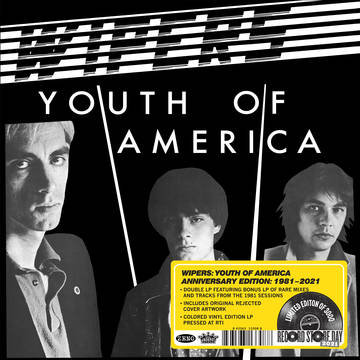 """Wipers """"Youth of America -- Anniversary Edition"""""""