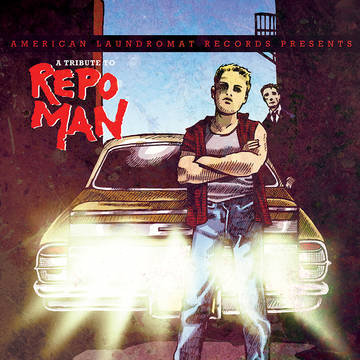 """Various Artists """"Tribute to Repo Man"""""""