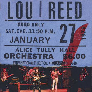 "Lou Reed ""Live At Alice Tully Hall"""