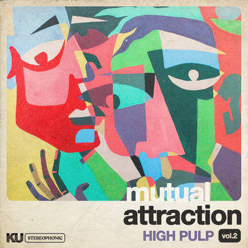 """High Pulp """"Mutual Attraction Vol. 2"""""""