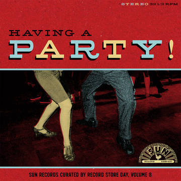 """Various Artists """"Having A Party: Sun Records Curated by Record Store Day"""""""