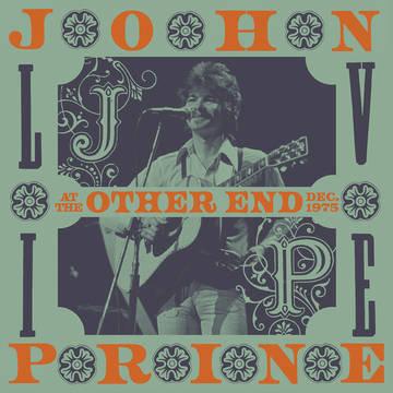 "John Prine ""Live At The Other End, December 1975"""
