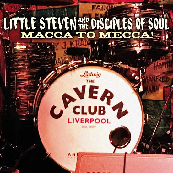 "Little Steven & The Disciples Of Soul ""Macca To Mecca"" CD/DVD"