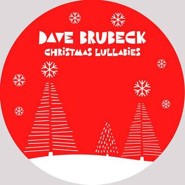 "Dave Brubeck ""Christmas Lullabies"""