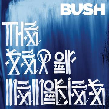 "Bush ""Sea of Memories (10th Anniversary)"""
