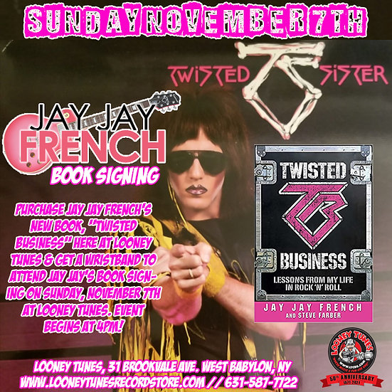"""Jay Jay French """"Twisted Business"""" Book & Signing Wristband 11/7/21"""