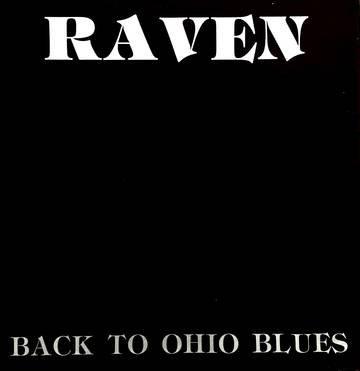 "Raven ""Back To Ohio Blues"""