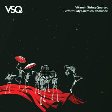 "Vitamin String Quartet ""Performs My Chemical Romance"""
