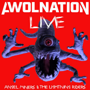 """Awolnation """"Angel Miners & The Lightning Riders Live From 2020"""""""
