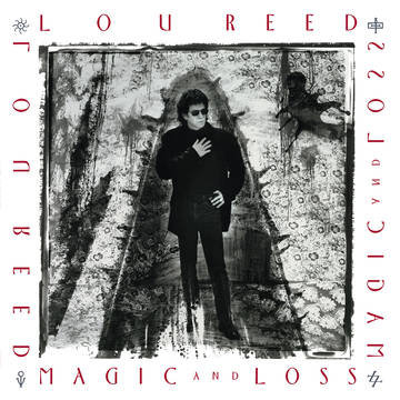 "Lou Reed ""Magic & Loss"""