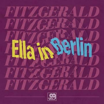"Ella Fitzgerald ""Original Grooves: Ella in Berlin"""