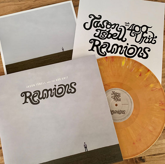 """Jason Isbell & The 400 Unit """"Reunions"""" CD or LP"""