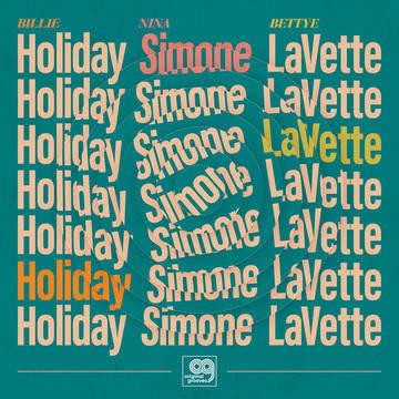 "Bettye Lavette, Billie Holiday, Nina Simone ""Original Grooves"""