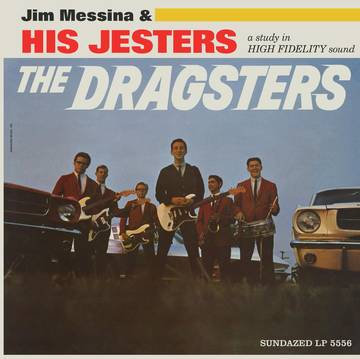 """Jim Messina """"The Dragsters"""""""