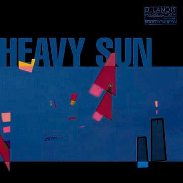 """Daniel Lanois """"Heavy Sun"""""""