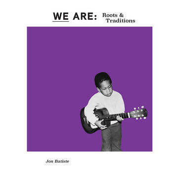 """Jon Batiste """"WE ARE: Roots & Traditions"""""""