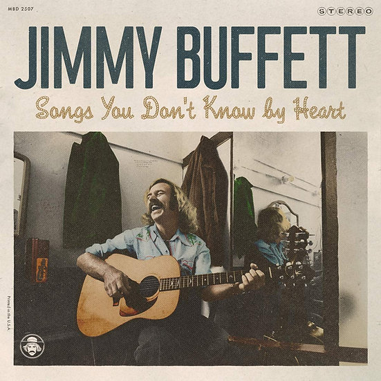 """Jimmy Buffet """"Songs You Don't Know By Heart"""""""