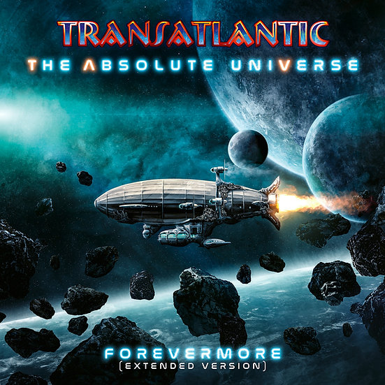 """Transatlantic """"The Absolute Universe: Forevermore (Extended)"""""""