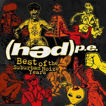"""(Hed P.E.) """"Best of Suburban Noize Years"""""""