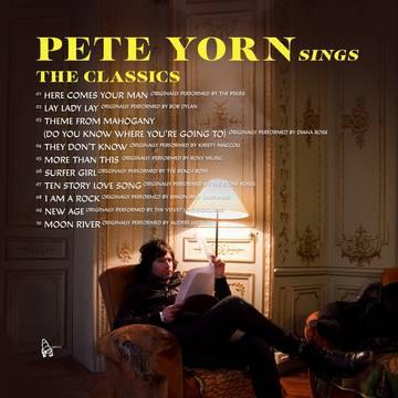 "Pete Yorn ""Pete Yorn Sings The Classics"""