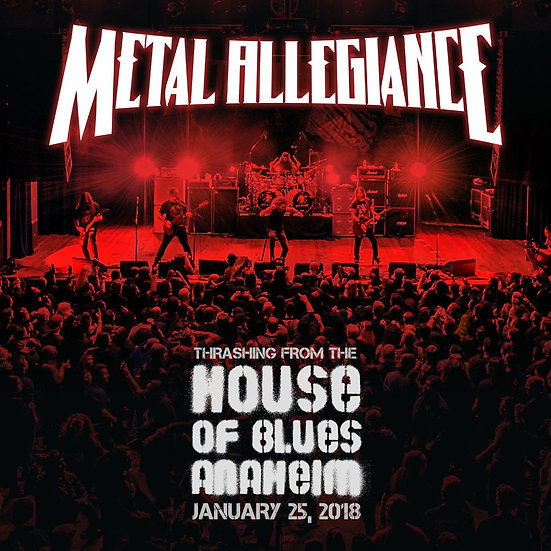 """Metal Allegiance """"Thrashing from the House of Blues Anaheim"""""""