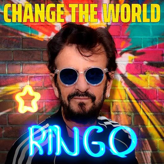"Ringo Starr ""Change The World"""