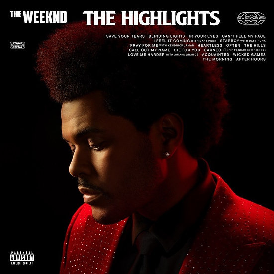 """The Weeknd """"The Highlights"""""""