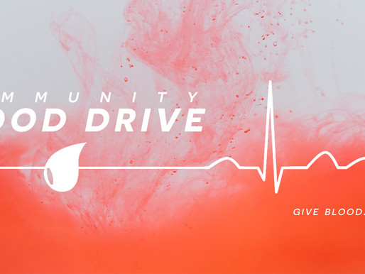 Blood Drives: Blessing Our Community