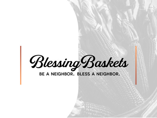 Blessing Baskets - Community Care Opportunity