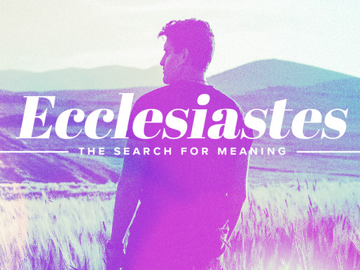 New Sermon Series: Ecclesiastes