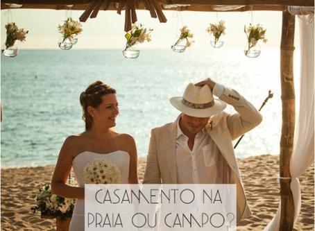 Casamento na Praia ou no Campo?