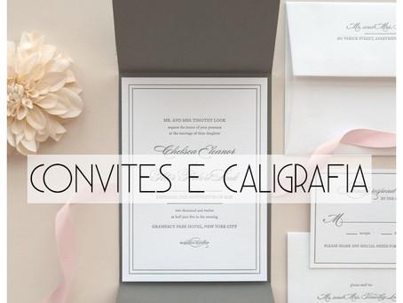 Convites e caligrafia: a primeira impressão para os seus convidados!