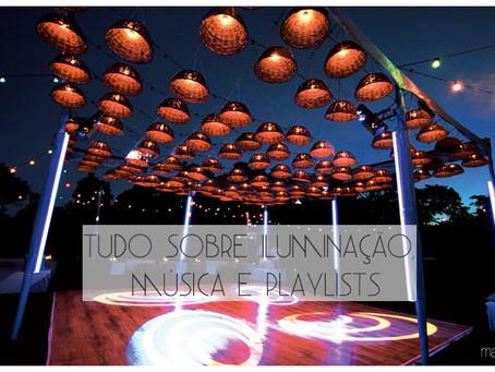 Tudo sobre iluminação, música e playlists para o seu grande dia