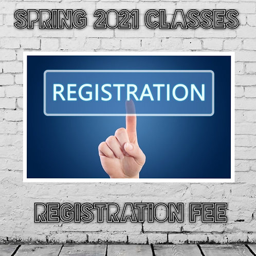 Registration Fee - Spring Classes