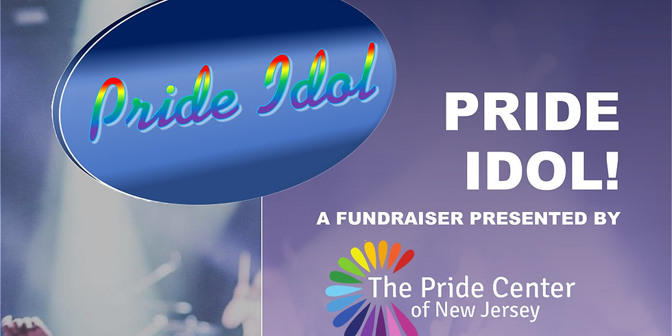 Pride IDOL -  A Virtual Fundraiser