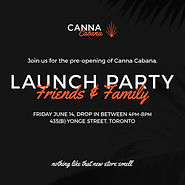 Canna Cabana Toronto launch party invite