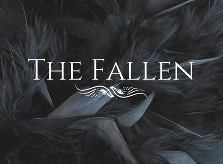 Character Breakdown Part 3: The Fallen