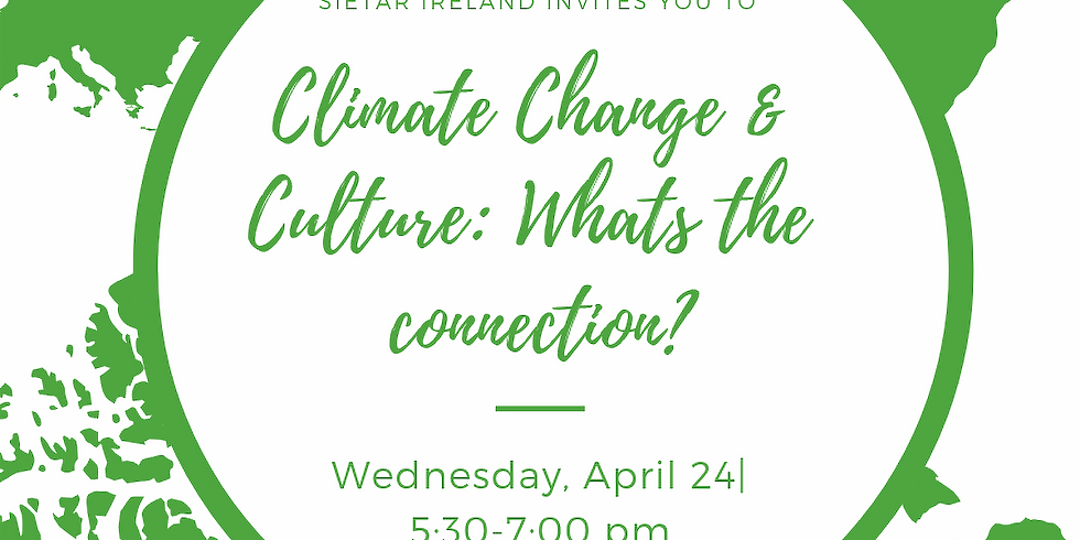 Climate Change & Culture: Whats the connection?