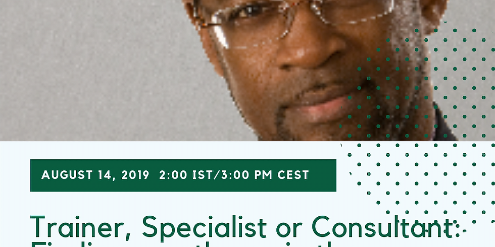 Webinar: Trainer, Specialist or Consultant: Finding a pathway in the Intercultural Field. (1)