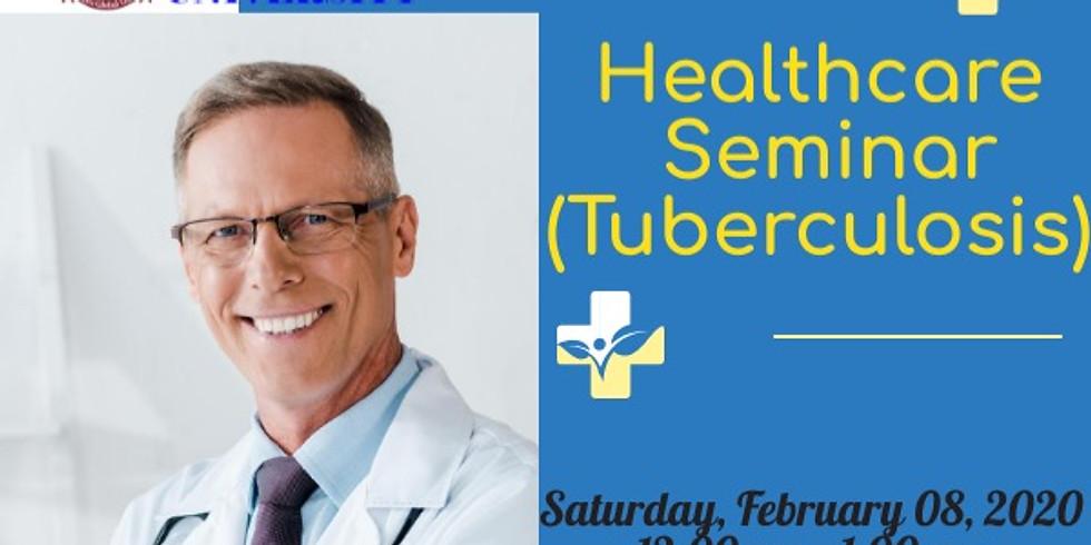 Healthcare seminar (Tuberculosis)