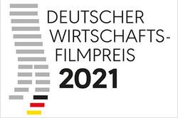 Deutscher Wirtschaftsfilmpreis 2021
