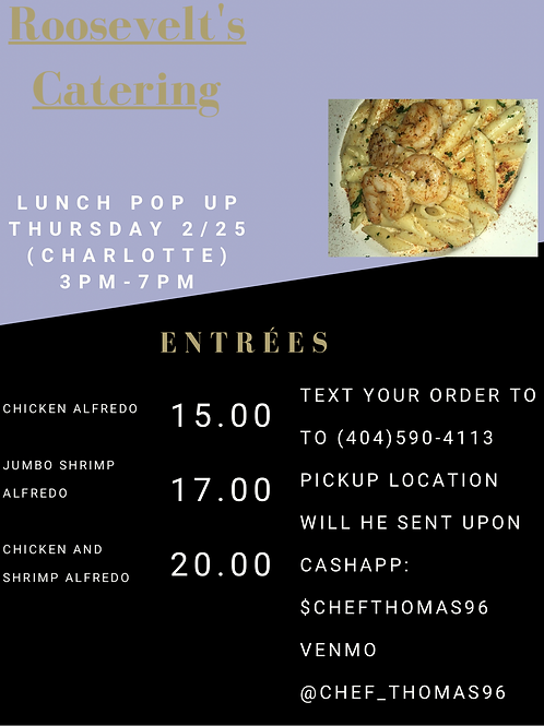 Charlotte pop up special (Chicken and shrimp) 2/25/20