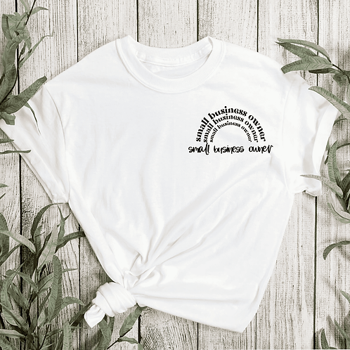 Rainbow Small Business Owner T-shirt