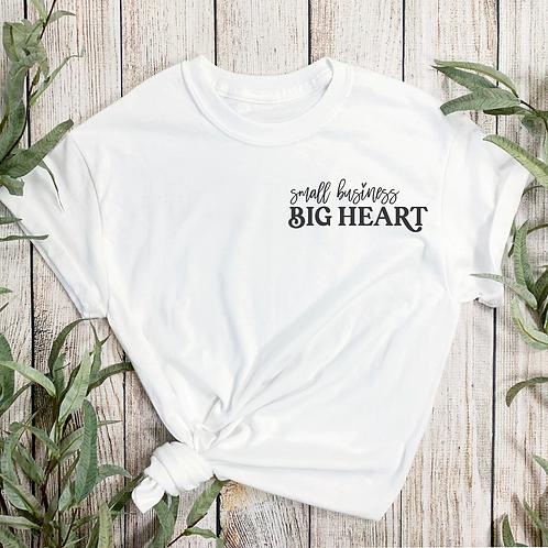 Small Business Big Dreams T-shirt