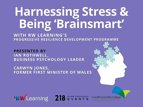 3) HARNESSING STRESS & BEING 'BRAINSMART'