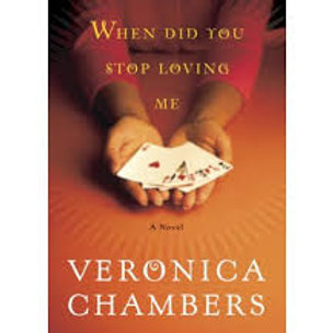 When Did You Stop Loving Me (Veronica Chambers)